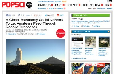 http://www.popsci.com/technology/article/2011-11/new-global-astronomy-social-network-will-let-amateurs-control-robotic-telescopes-afar?cmp=tw