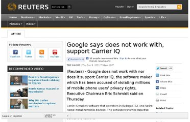http://uk.reuters.com/article/2011/12/08/us-google-carrieriq-idUKTRE7B724820111208