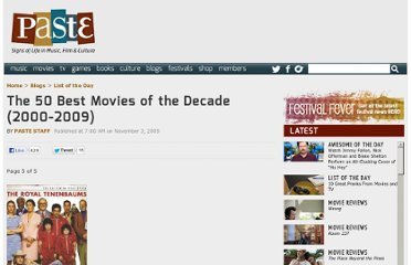 http://www.pastemagazine.com/blogs/lists/2009/11/50-best-movies-of-the-decade-2000-2009.html?p=5