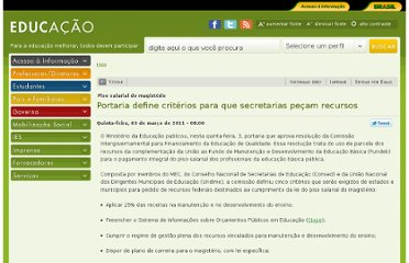 http://portal.mec.gov.br/index.php?option=com_content&view=article&id=16401%3Aportaria-define-criterios-para-que-secretarias-pecam-recursos&catid=211
