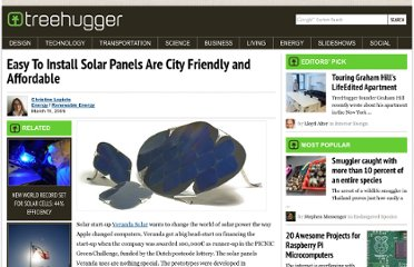 http://www.treehugger.com/renewable-energy/easy-to-install-solar-panels-are-city-friendly-and-affordable.html