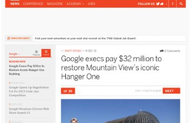 http://thenextweb.com/google/2011/12/09/google-execs-pay-32-million-to-restore-mountain-views-iconic-hanger-one/