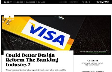 http://www.fastcoexist.com/1678960/could-better-design-reform-the-banking-industry