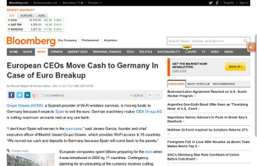 http://www.bloomberg.com/news/2011-12-09/wary-european-ceos-move-cash-to-germany-to-protect-against-breakup-risk.html