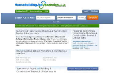 http://www.housebuildingjobvacancies.co.uk/l/yorkshire-humberside/s/construction/building-and-construction-trades-and-labour-jobs.html