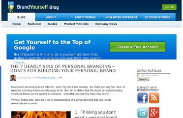 http://blog.brand-yourself.com/2010/02/02/the-7-deadly-sins-of-personal-branding/