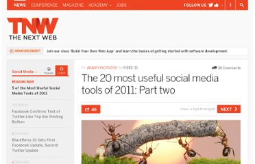 http://thenextweb.com/socialmedia/2011/12/09/the-20-most-useful-social-media-tools-of-2011-part-two/