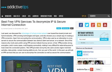 http://www.addictivetips.com/windows-tips/best-free-vpn-service-anonymize-ip-secure-internet-connection/