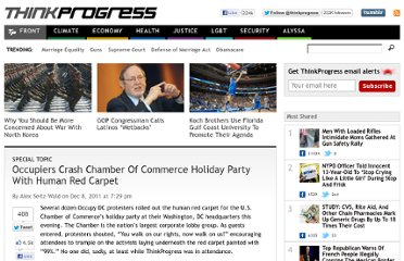 http://thinkprogress.org/special/2011/12/08/385779/occupiers-crashes-chamber-of-commerce-party-with-human-red-carpet/