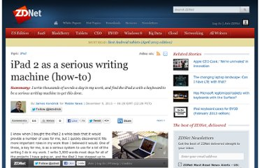 http://www.zdnet.com/blog/mobile-news/ipad-2-as-a-serious-writing-machine-how-to/5964