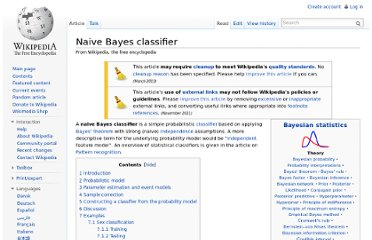 http://en.wikipedia.org/wiki/Naive_Bayes_classifier