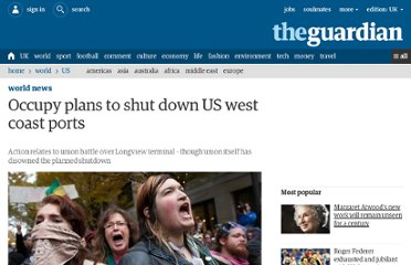 http://www.guardian.co.uk/world/2011/dec/10/occupy-shutdown-west-coast-ports