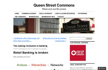 http://queenstreetcommons.org/2011/11/20/the-coming-revolution-in-banking/