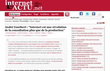 http://www.internetactu.net/2010/02/03/andre-gunthert-internet-est-une-revolution-de-la-consultation-plus-que-de-la-production/
