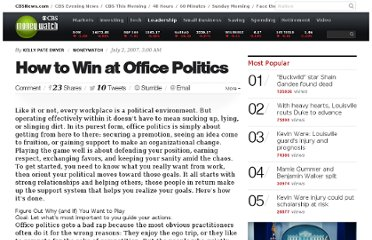 http://www.cbsnews.com/8301-505125_162-51093243/how-to-win-at-office-politics/