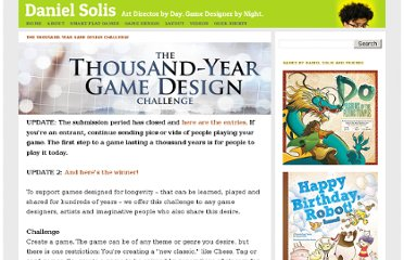 http://danielsolisblog.blogspot.com/2010/12/thousand-year-game-design-challenge.html