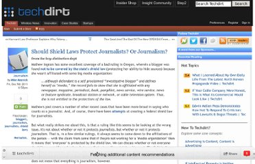 http://www.techdirt.com/articles/20111207/17495617002/should-shield-laws-protect-journalists-journalism.shtml