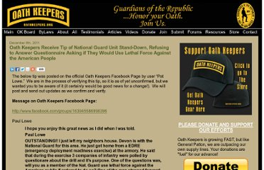 http://oathkeepers.org/oath/2011/12/08/oath-keepers-receive-tip-of-national-guard-unit-stand-down-refusing-to-answer-questionaire-asking-if-they-would-use-force-against-the-american-people/