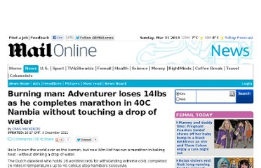 http://www.dailymail.co.uk/news/article-2072156/Burning-man-Adventurer-loses-14lbs-completes-marathon-40C-Nambia-touching-drop-water.html