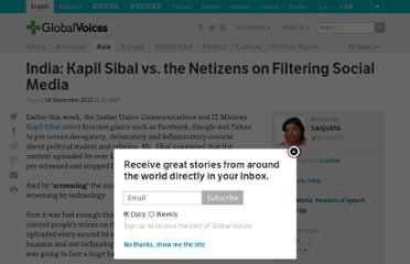 http://globalvoicesonline.org/2011/12/10/india-kapil-sibal-vs-the-netizens-on-filtering-social-media/