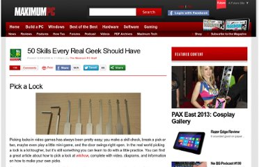 http://www.maximumpc.com/article/features/50_skills_every_real_geek_should_have?page=0,6