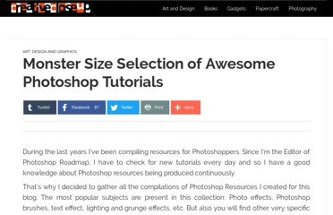 http://www.creativecloseup.com/monster-size-selection-of-awesome-photoshop-tutorials