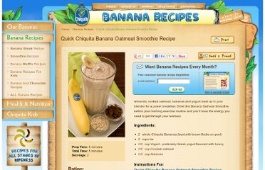 http://www.chiquitabananas.com/Banana-Recipes/Banana-Oatmeal-Smoothie-recipe.aspx