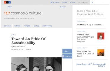 http://www.npr.org/blogs/13.7/2011/11/01/141903604/toward-an-ethic-of-sustainability