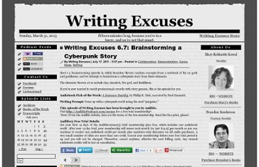 http://www.writingexcuses.com/2011/07/17/writing-excuses-6-7-brainstorming-a-cyberpunk-story/