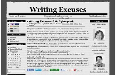 http://www.writingexcuses.com/2011/07/10/writing-excuses-6-6-cyberpunk/