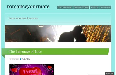 http://romanceyourmate.wordpress.com/the-language-of-love/