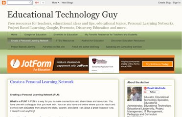 http://educationaltechnologyguy.blogspot.com/p/create-personal-learning-network.html