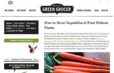 http://www.washingtonsgreengrocer.com/everything-else/storage-tips/how-store-vegetables-fruit-without-plastic.htm