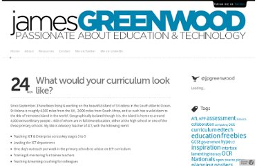 http://www.james-greenwood.com/2011/11/24/what-would-your-curriculum-look-like/