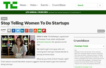 http://techcrunch.com/2011/12/11/stop-telling-women-to-do-startups/