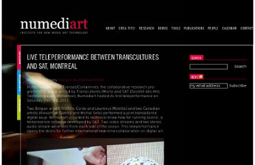 http://www.numediart.org/2011/12/05/live-teleperformance-between-transcultures-and-sat-montreal/