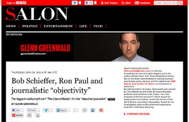 http://www.salon.com/2011/11/24/bob_schieffer_ron_paul_and_journalistic_objectivity/
