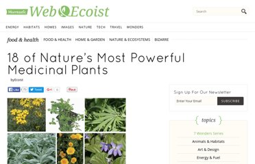 http://webecoist.momtastic.com/2008/09/30/most-powerful-potent-medicinal-medical-plants-in-nature/