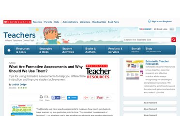 http://www.scholastic.com/teachers/article/what-are-formative-assessments-and-why-should-we-use-them