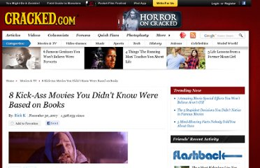 http://www.cracked.com/article_15694_8-kick-ass-movies-you-didnt-know-were-based-books.html