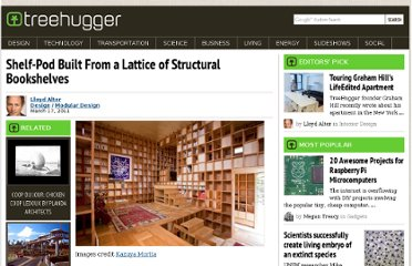 http://www.treehugger.com/modular-design/shelf-pod-built-from-a-lattice-of-structural-bookshelves.html