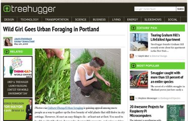 http://www.treehugger.com/green-food/wild-girl-goes-urban-foraging-in-portland.html