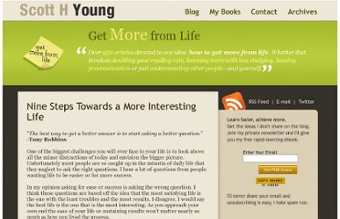 http://www.scotthyoung.com/blog/2006/10/23/nine-steps-towards-a-more-interesting-life/