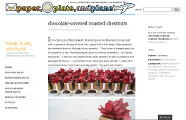 http://paperplateandplane.wordpress.com/2010/12/06/chocolate-covered-roasted-chestnuts/