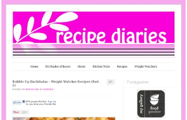 http://www.recipe-diaries.com/2011/05/23/bubble-up-enchiladas-weight-watcher-recipes-part-2/