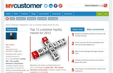 http://www.mycustomer.com/topic/customer-experience/top-12-customer-loyalty-trends-2012/134589