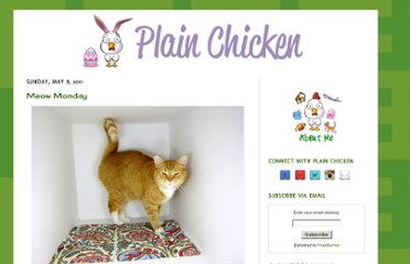 http://www.plainchicken.com/search?updated-max=2011-05-10T01:01:00-07:00&max-results=8