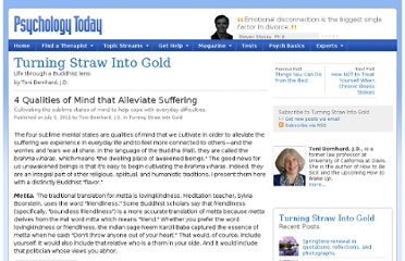 http://www.psychologytoday.com/blog/turning-straw-gold/201107/4-qualities-mind-alleviate-suffering