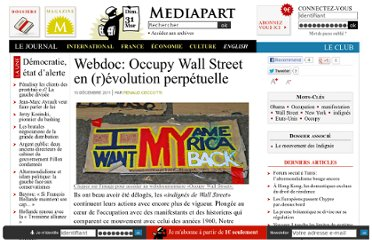 http://www.mediapart.fr/journal/international/091211/reportage-et-webdoc-occupy-wall-street-en-revolution-perpetuelle