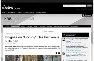 http://www.eitb.com/fr/infos/international/detail/792593/indignes-ou-occupy--bienvenus-nulle-part/